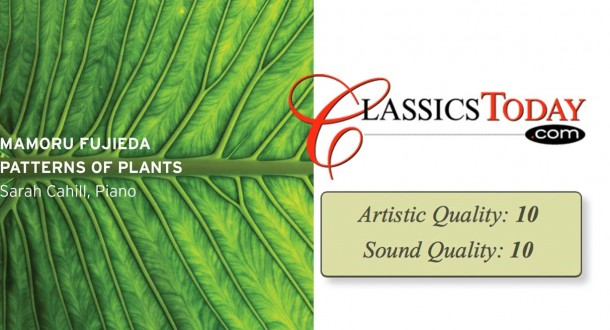 """Classics Today gives """"Patterns of Plants"""" Top Marks"""