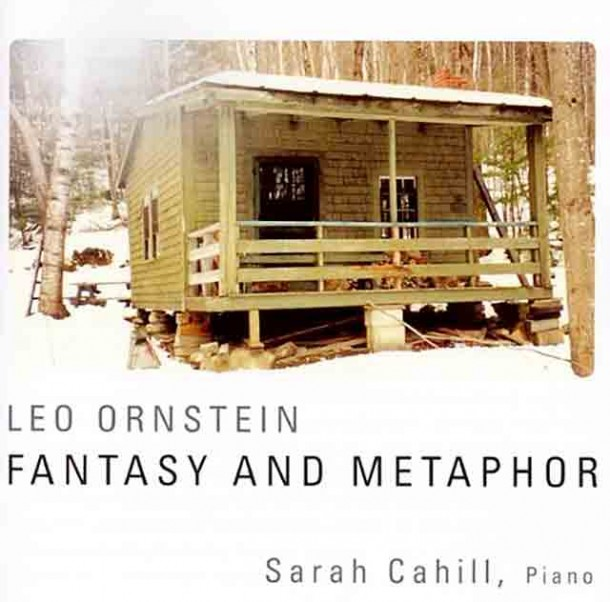 Leo Ornstein: Fantasy and Metaphor